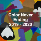 Gallery 18 - Color Never Ending 2019-2020